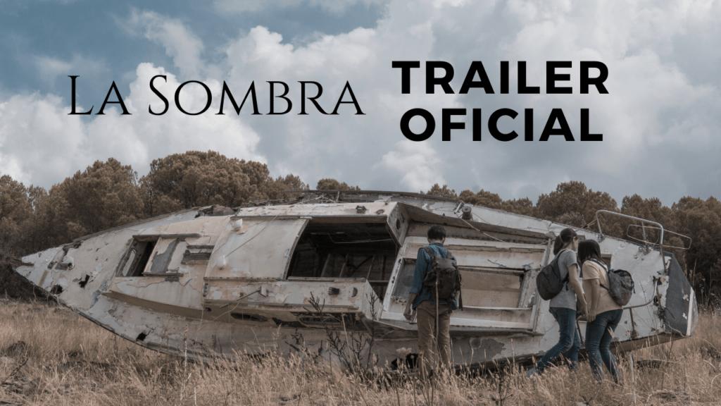 Estreno del tráiler oficial de La Sombra película