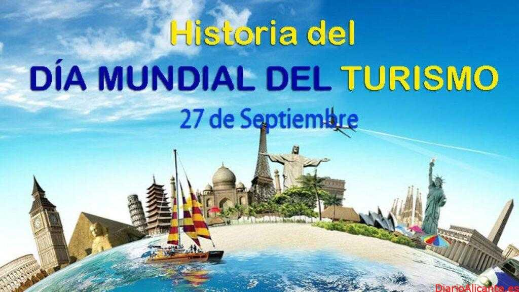 Celebramos el Día Internacional del Turismo