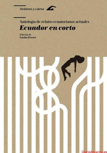 Ecuador en corto, lo más desconocido de la literatura breve del país andino