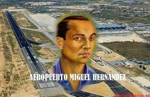 El aeropuerto Elche-Alicante pasará a llamarse Miguel Hernández