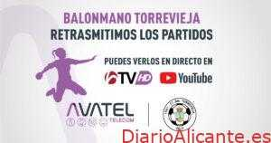 Avatel comienza a retransmitir en directo los partidos del Balonmano Torrevieja