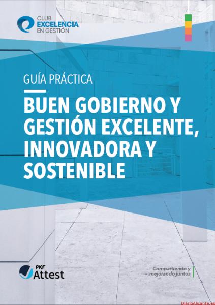 PRESENTACIÓN DE LA GUÍA PRÁCTICA 'BUEN GOBIERNO Y GESTIÓN EXCELENTE, INNOVADORA Y SOSTENIBLE'