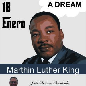 18 Enero Dia Mundial de Marthin Luther King