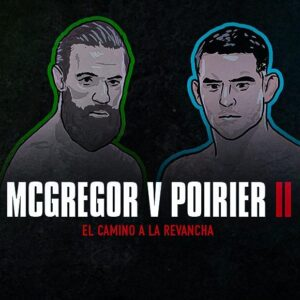 Connor McGregor vs Dustin Poirier un espectáculo asegurado
