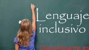 Destrozos y exageración del lenguaje inclusivo